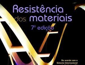 """LIVRO EM PDF DE RESISTÊNCIA DOS MATERIAIS: """"RESISTÊNCIA DOS MATERIAIS"""" – R. C. HIBBELER – SÉTIMA EDIÇÃO (7ed) – Pearson"""