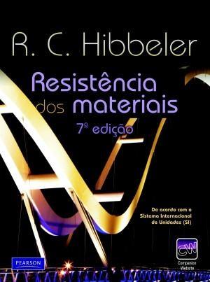 """RESOLUÇÕES DO LIVRO EM PDF DE RESISTÊNCIA DOS MATERIAIS: """"RESISTÊNCIA DOS MATERIAIS"""" – R. C. HIBBELER – SÉTIMA EDIÇÃO (7ed) – Pearson"""