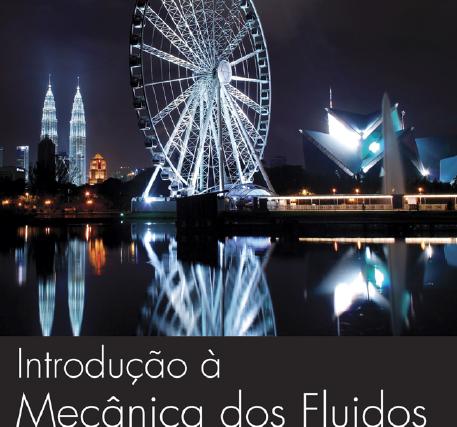 Introdução à Mecânica dos Fluídos – Fox – McDonald – Pritchard – 8ª Edição